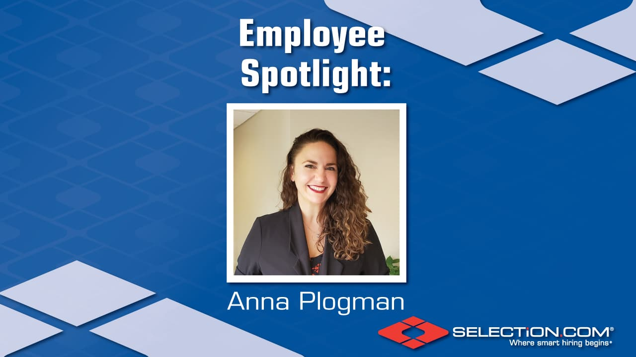 Anna Plogman is the Employee Spotlight
