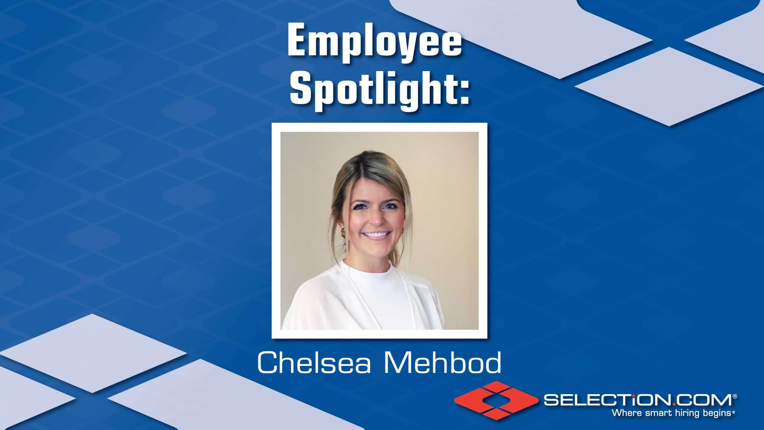 Employee Spotlight: Chelsea Mehbod